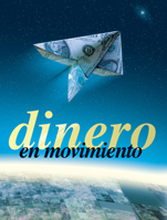Money In Motion (Spanish)
